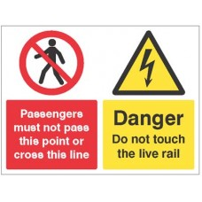 Passengers must not pass this point or cross this line, Danger do not touch the live rail