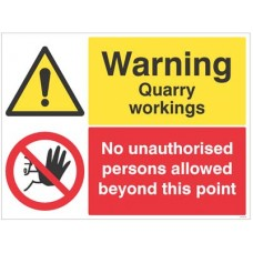 Warning Quarry workings, no unauthorised persons