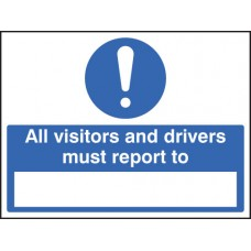 All Drivers & Visitors Must Report to (Space to Insert Text)