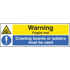 Warning Fragile Roof Crawling Boards Or Ladders Must Be used