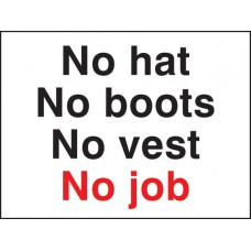 No Hat No Boots No Vest No Job
