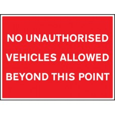 No Unauthorised Vehicles Allowed Beyond this Point